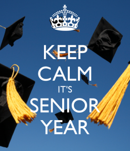 keep-calm-its-senior-year-7